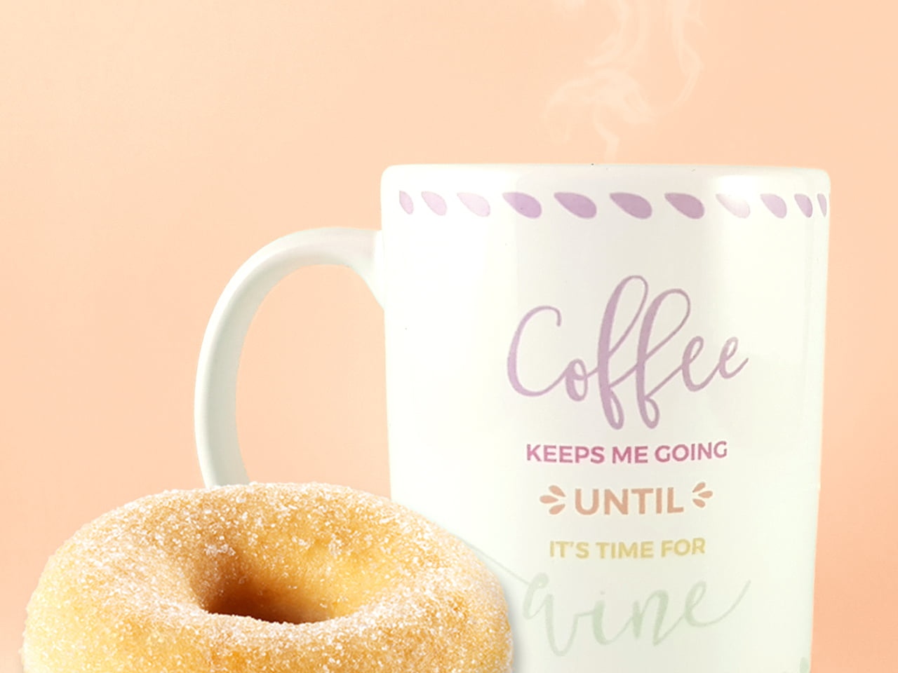 """Taza Happy Days """"Coffee keeps me going until it's time for Wine""""- Dulce Compañía"""